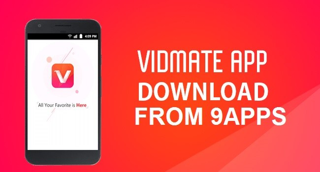 Download Vidmate App From 9apps Application Store Easily