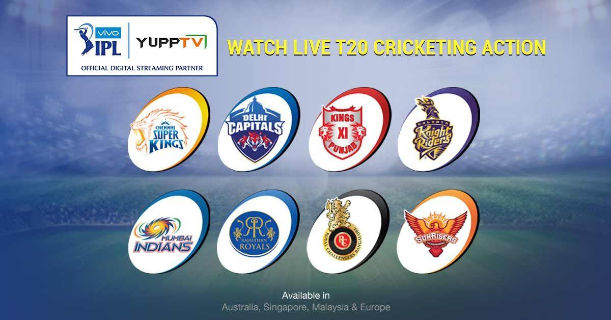 Catch the Super Exciting Cricket Series of the Year IPL 2019 Live on YuppTV