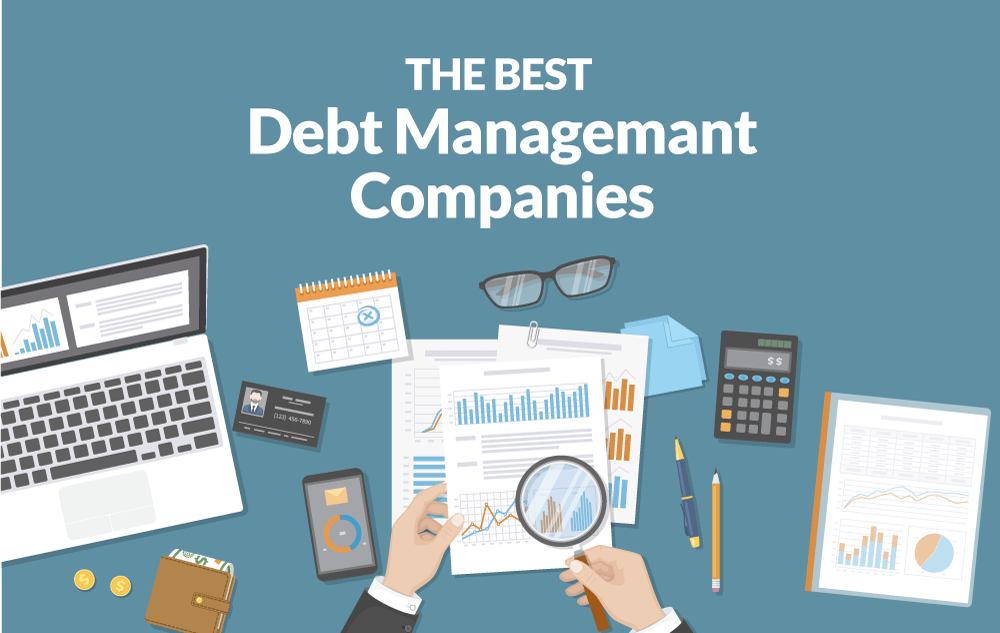 How To Choose The Best Debt Management Companies