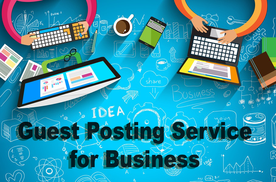 How to Promote Your Business With Guest Posting Service?