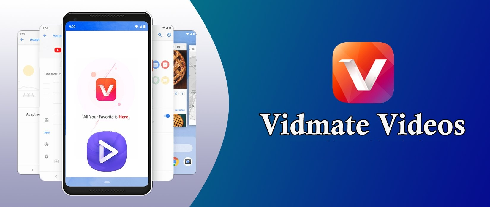 Vidmate Application is the Perfect Video Downloader