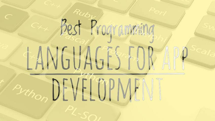 Top 7 Mobile App programming languages for Mobile App Development